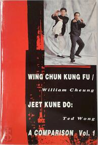 Wing Chun Kung Fu - Jeet Kune Do - William Cheung, Ted Wong (ISBN 9780897501248)