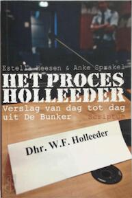 Het proces Holleeder - E. Heesen, A. Sprakel (ISBN 9789055946051)