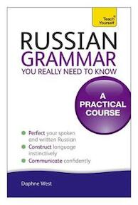 Russian Grammar You Really Need to Know: Teach Yourself - Daphne West (ISBN 9781444179552)