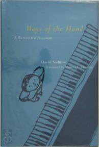 Ways of the Hand - A Rewritten Account - David Sudnow (ISBN 9780262194679)