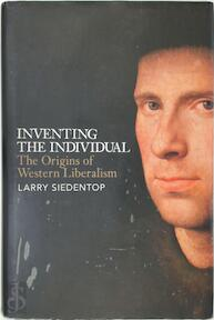 Inventing the Individual - Larry Siedentop (ISBN 9780713996449)