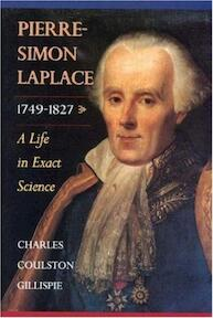 Pierre-Simon Laplace, 1749-1827 - A Life in Exact Science - Charles C Gillispie (ISBN 9780691050270)
