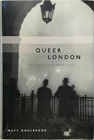 Queer London - Matt Houlbrook (ISBN 9780226354606)