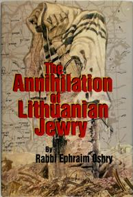 The Annihilation of Lithuanian Jewry - Efroim Oshry (ISBN 9781880582183)