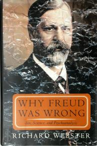 Why Freud Was Wrong - Richard Webster (ISBN 9780465095797)