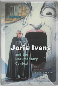 Joris Ivens and the documentary context - (ISBN 9789053563892)