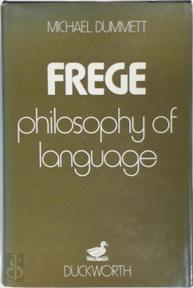 Frege: Philosophy of Language - Michael Dummett (ISBN 071560659x)