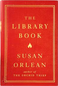The Library Book - Susan Orlean (ISBN 9781782392255)