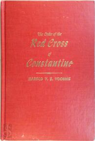 The Order of the Red Cross of Constantine - Harold V.B. Voorhis