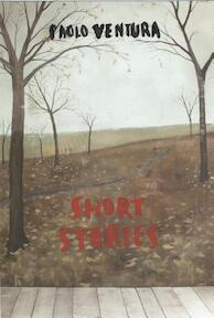 Paolo Ventura: Short Stories: Photographs by Paolo Ventura - denise wolff (ISBN 9781597113724)