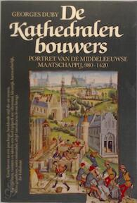 De kathedralenbouwers - Georges Duby (ISBN 9789010049438)