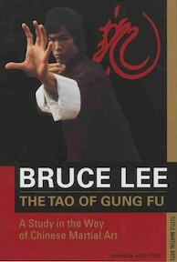 The Tao of Gung Fu - Bruce Lee (ISBN 9780804831109)