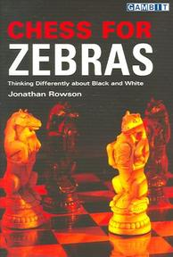Chess for Zebras - Jonathan Rowson (ISBN 9781901983852)