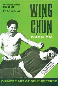 Wing Chun Kung-Fu - James Yimm Lee (ISBN 9780897500371)