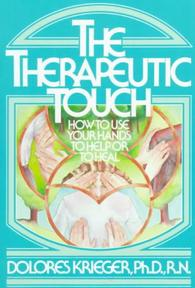 The Therapeutic Touch - Dolores Krieger (ISBN 9780671765378)