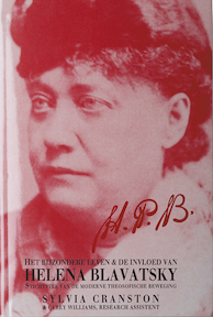 H P B (Helena Blavatsky) - S. Cranston, C. Williams (ISBN 9789070328429)