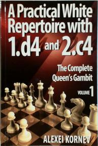 Practical White Repertoire with 1.d4 and 2.c4 - Alexei Kornev (ISBN 9789548782937)