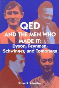 QED and the Men Who Made It - Dyson, Feynman, Schwinger, and Tomonaga - Silvan S. Schweber (ISBN 9780691033273)