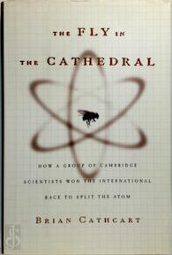 The Fly in the Cathedral - Brian Cathcart (ISBN 9780374157166)