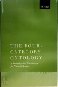 The four-category ontology - E. Jonathan Lowe (ISBN 9780199254392)