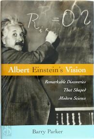 Albert Einstein's Vision - Barry R. Parker (ISBN 9781591021865)