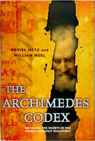 The Archimedes codex - Reviel Netz, William Noel (ISBN 9780297645474)