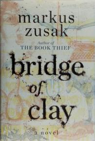 Bridge of Clay - markus zusak (ISBN 9781984830159)