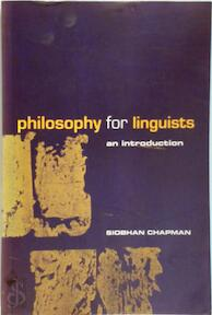 Philosophy for Linguists - Siobhan Chapman (ISBN 9780415206594)