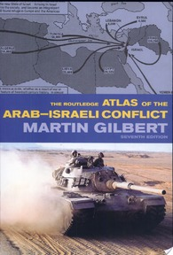 The Routledge Atlas of the Arab-Israeli Conflict - Martin Gilbert (ISBN 9780415281171)