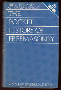 The Pocket History of Freemasonry - Fred l. Pick (ISBN 0584110391)