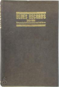 Blues records, January 1943 to December 1966 - Mike Leadbitter, Neil Slaven
