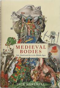 Medieval Bodies - Jack Hartnell (ISBN 9781781256794)