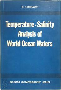 Temperature-salinity Analysis of World Ocean Waters - Oleg Ivanovich Oleg Ivanovich Mamaev (ISBN 9780444412515)