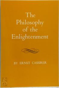 The Philosophy of the Enlightenment - E. Cassirer (ISBN 9780691019635)