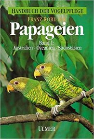 Papageien Band 1 - Franz Robiller (ISBN 9783331002301)
