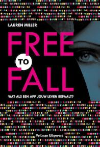 Free to fall - Lauren Miller (ISBN 9789048311668)