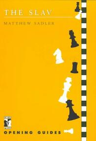 The Slav - Matthew Sadler (ISBN 9781901259001)