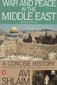 War and Peace in the Middle East - Avi Shlaim (ISBN 9780140245646)