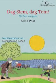 Dag Siem, dag Tom! - Alma Post (ISBN 9789082349160)
