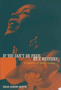 If You Can't be Free, be a Mystery - Farah J. Griffin, Farah Jasmine Griffin (ISBN 9780684868080)