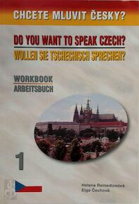 Do you want to speak Czech?/ Wollen sie tschechisch sprechen? - Helena Remediosova, Elga Cechova (ISBN 9788086727073)