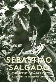 The Scent of a Dream - Sebastiao Salgado (ISBN 9781419719219)