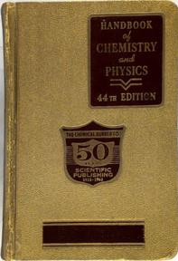 Handbook of Chemistry and Physics 44th Edition - Charles Hodgman