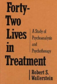 Forty-Two Lives in Treatment - Robert S. Wallerstein (ISBN 9780898623253)