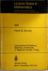 Computational Problems, Methods, and Results in Algebraic Number Theory - H. G. Zimmer (ISBN 9783540058229)