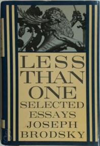 Less Than One: Selected Essays - Joseph Brodskey (ISBN 0670814059)
