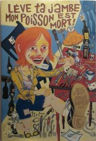Lift Your Leg, My Fish is Dead! - Julie Doucet (ISBN 9780969670124)