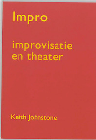 Impro : Improvisatie en theater - K. Johnstone (ISBN 9789064032066)