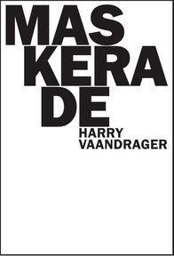 Maskerade - Harry Vaandrager (ISBN 9789062659371)