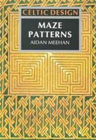 Maze patterns - Aidan Meehan (ISBN 9780500277478)
